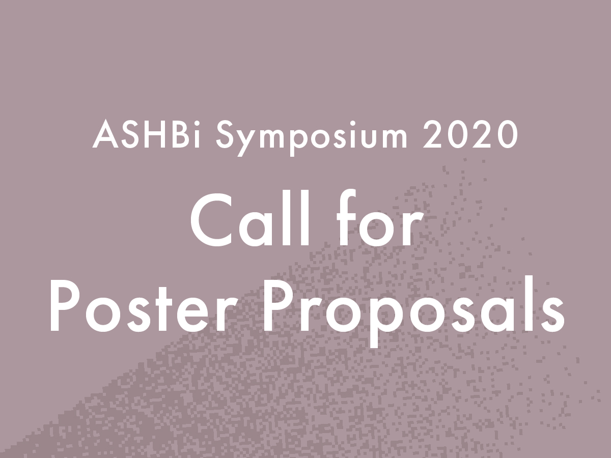 Deadline Extention: Call for poster proposals for ASHBi Symposium 2020 extented to January 31st, 2020