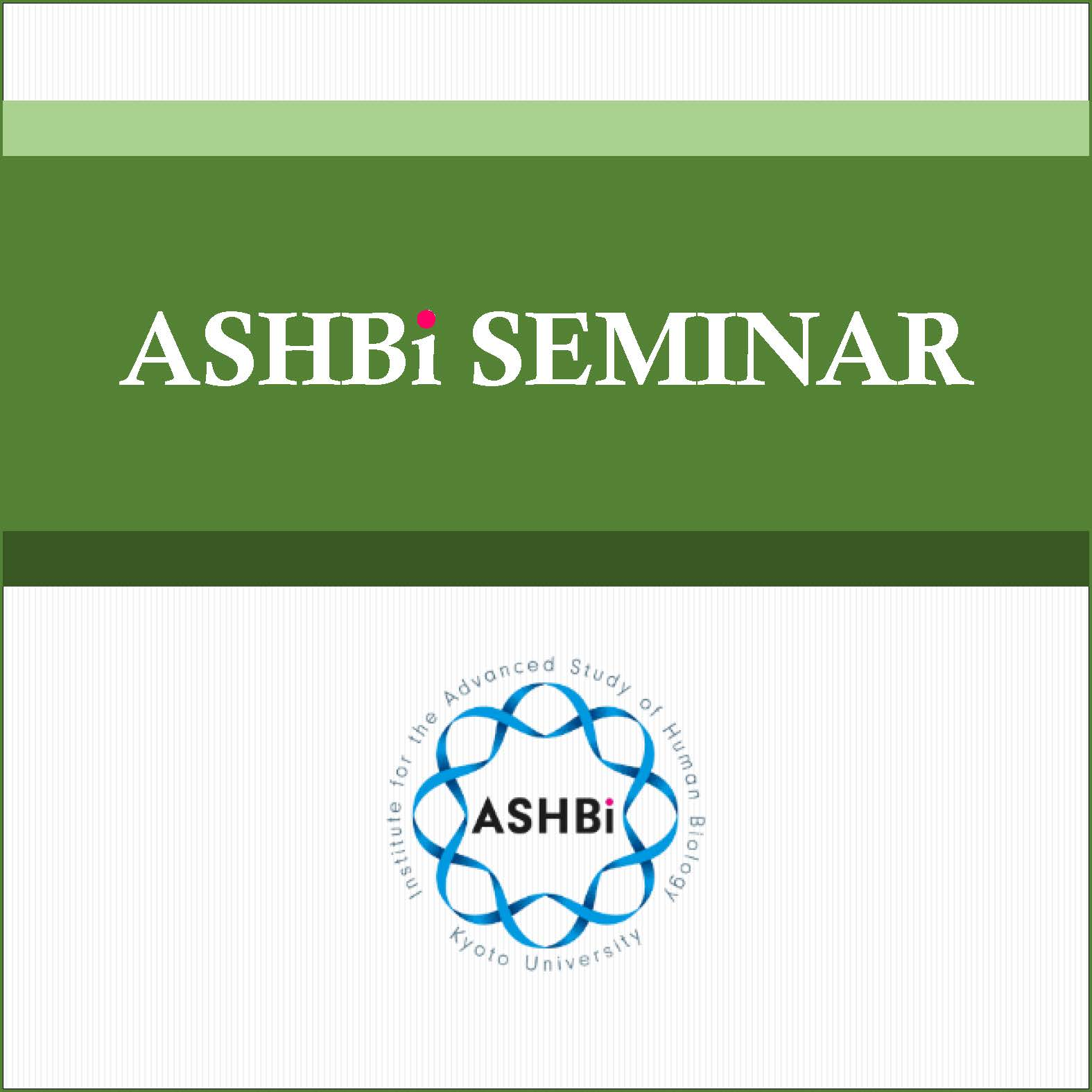 ASHBi Seminar