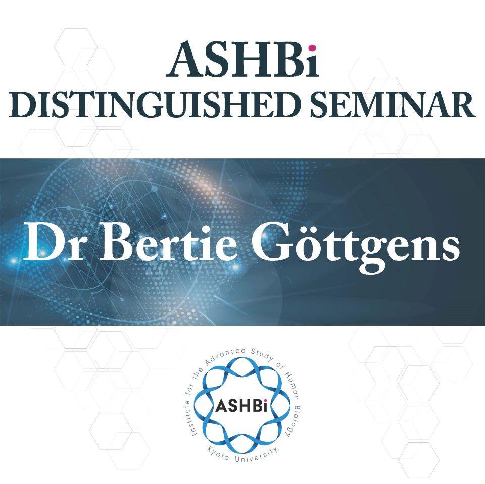 ASHBi Distinguished Seminar (DrBertieGöttgens)