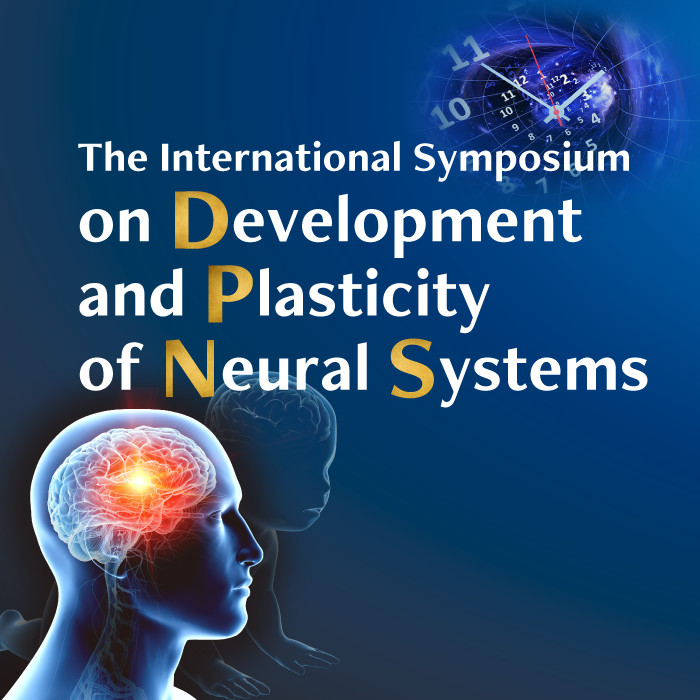 The International Symposium on Development and Plasticity of Neural Systems