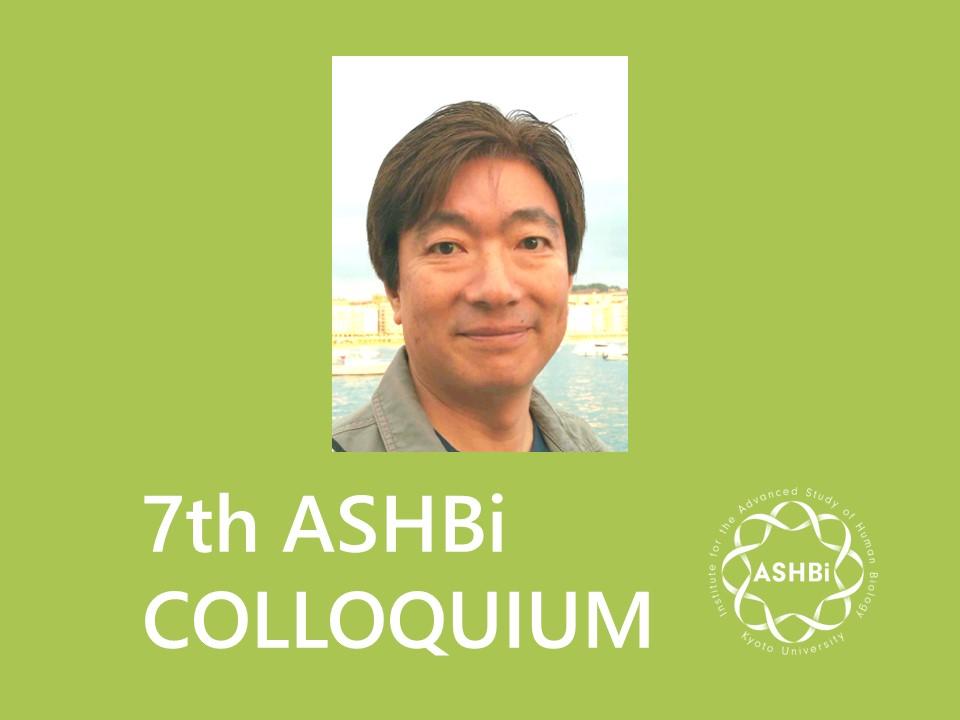 7th ASHBi Colloquium (Ueno Group)