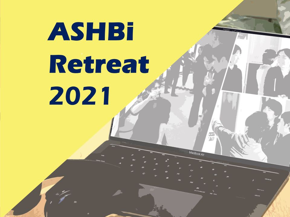 ASHBi Retreat 2021