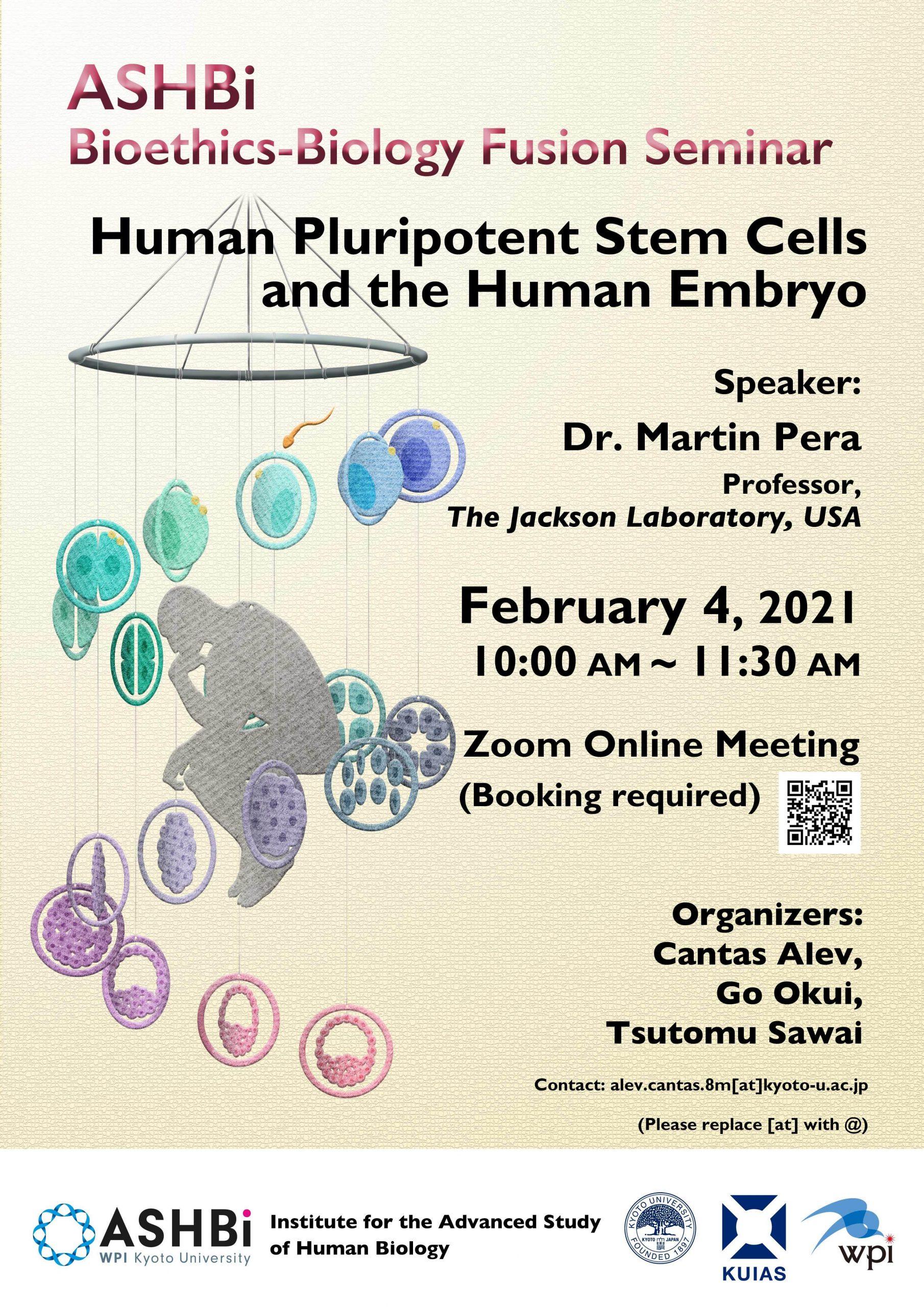 ASHBi Bioethics–Biology Fusion Seminar  (DrMartinPera)