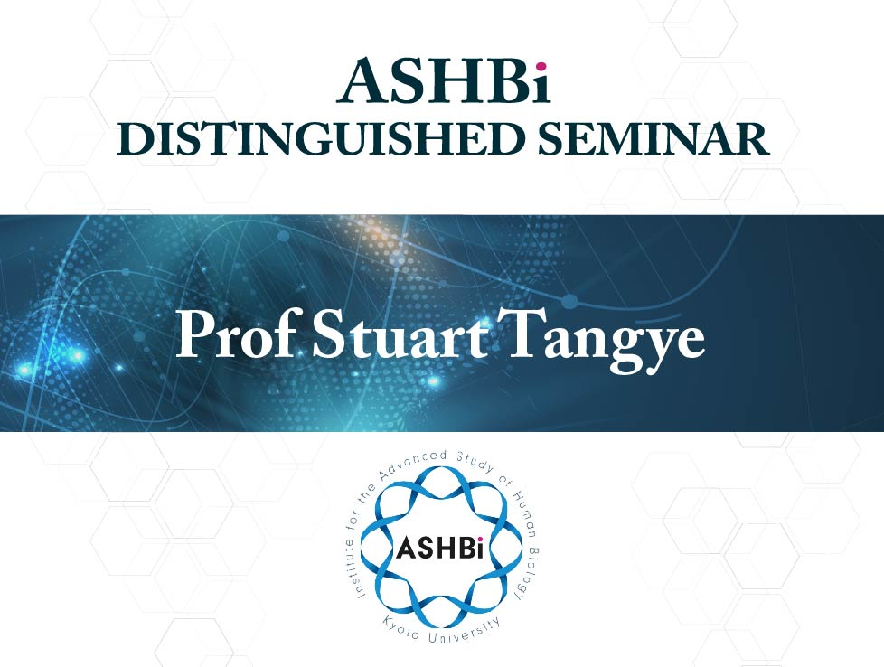 ASHBi Distinguished Seminar (ProfStuartTangye)